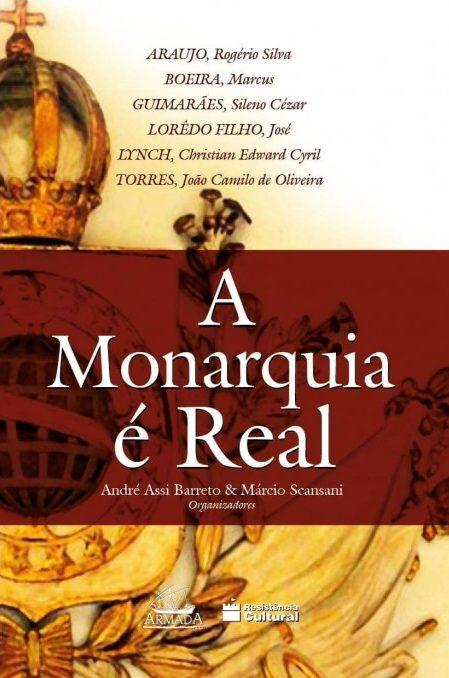 A Monarquia É Real